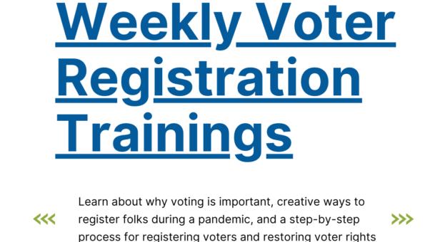 Weekly Voter Registration Trainings